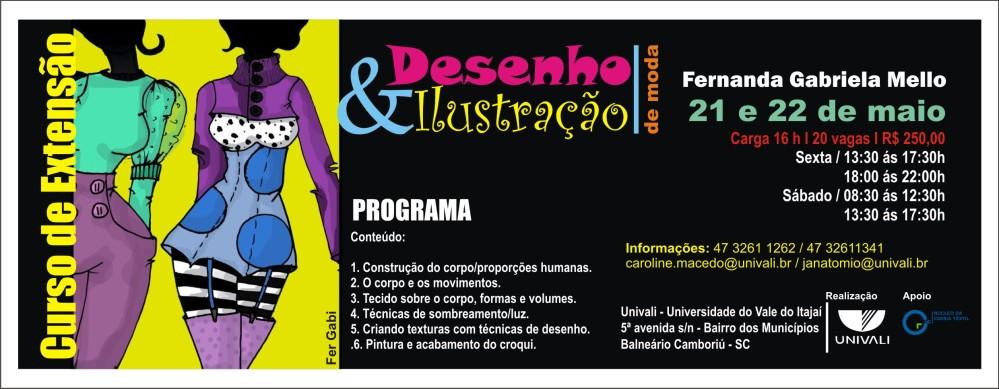 Curso de Extensão em Desenho e Ilustração de Moda - UNIVALI BC / 21 e 22 de Maio de 2010